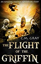 The Flight of The Griffin