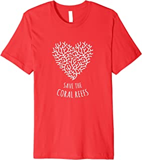 Save the Coral Reefs - Coral Love Heart - T-Shirt
