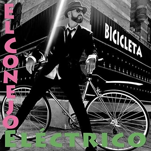 Bicicleta de El Conejo Eléctrico en Amazon Music - Amazon.es