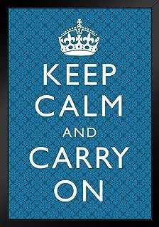Keep Calm Carry On Motivational Inspirational British Morale Poster - 12x18 Motivational Framed in Black Wood 14x20 inch Black 169500