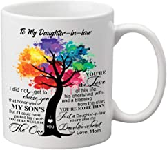 Gift for Daughter in Law from Mom to My Daughter in Law Coffee Mug - 11oz Ceramic Cup - Christmas, Xmas, Birthday, Wedding, Mother's Day Ideas for Daughters in Law