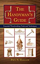 The Handyman's Guide: Essential Woodworking Tools and Techniques PDF