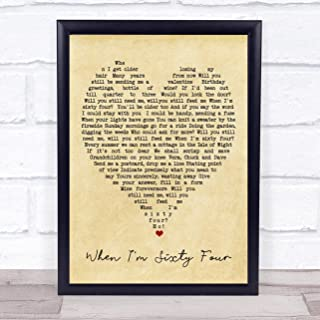 When I'm Sixty Four Vintage Heart Quote Song Lyric Print