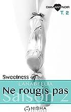 Ne rougis pas Sweetness - Saison 2 tome 2