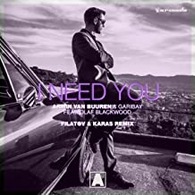 I Need You (feat. Olaf Blackwood) (Filatov & Karas Remix)