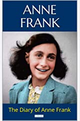 THE DIARY OF ANNE FRANK (English Edition) Format Kindle
