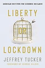 Liberty or Lockdown Kindle Edition