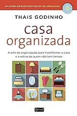 Casa Organizada: A arte da organização para transformar a casa e a rotina de quem não tem tempo eBook Kindle