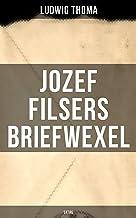 Jozef Filsers Briefwexel (Satire): Briefwexel eines bayrischen Landtagsabgeordneten (German Edition)