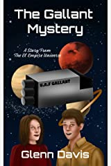 The Gallant Mystery: A Story From The El Empire Universe (Scott and Sandy Book 1) Kindle Edition