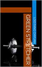 Green Stretcher (English Edition)