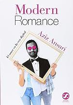 Modern romance: El Amor En La Era Digital/ Love in the Digital Age