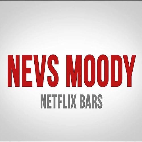 Netflix Bars [Explicit] de Nevs Moody en Amazon Music ...