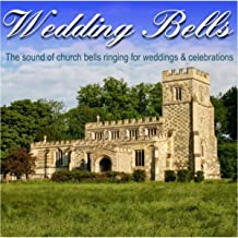 Wedding Bells (The Sound of Church Bells Ringing for Weddings & Celebrations)