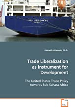 Trade Liberalization as Instrument for Development: The Unit