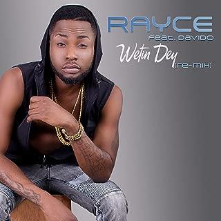 rayce wetin dey remix