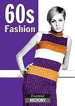 60s Fashion: Essential History (English Edition)