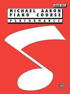 Michael Aaron Piano Course: Performance, Grade 2
