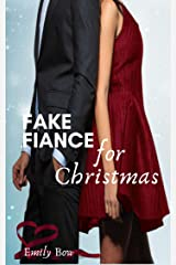 Fake Fiancé for Christmas (Five Fun Billionaire Rom-Coms – The Fake to Forever Series) Kindle Edition