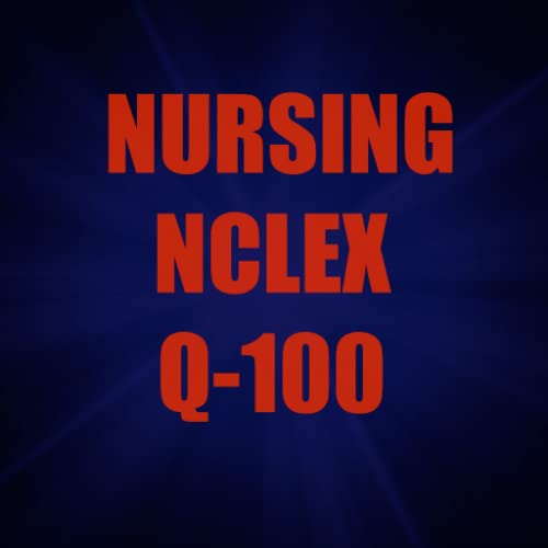 Nclex Exam Q100