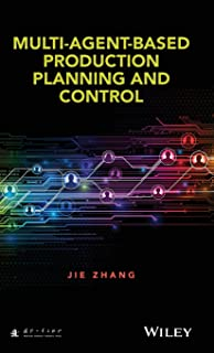 Multi–Agent–Based Production Planning and Control