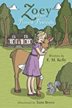Zoey and the Forest Friends