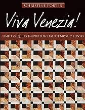 Viva Venezia!: Timeless Quilts Inspired by Italian Mosaic Floors