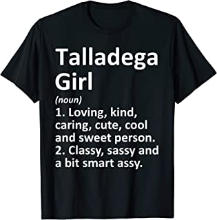 TALLADEGA GIRL AL ALABAMA Funny City Home Roots Gift T-Shirt