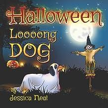 Halloween Loooong Dog: Halloween Adventure of a Funny Loooong Dog - Children's Book, Halloween Kids Books (Loooong Dog's A...