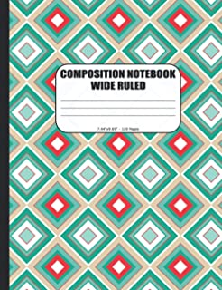 COMPOSITION NOTEBOOK WIDE RULED: Paper Journal for Kids, Girls and Boys, Teens, Students and Teachers   For School and Hom...