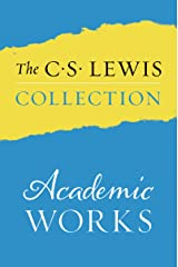 The C. S. Lewis Collection: Academic Works: The Eight Titles Include: An Experiment in Criticism; The Allegory of Love; The Discarded Image; Studies in ... Literary Essays; and The Personal Heresy Kindle Edition