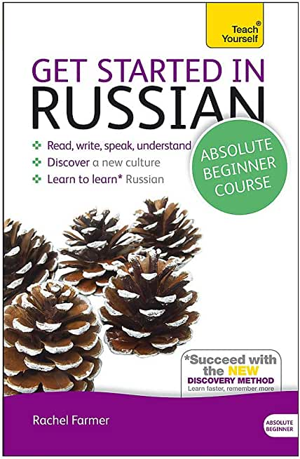 Get Started in Beginner's Russian: Teach Yourself (New Edition): Book and CD Pack