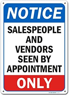Notice Vendors and Salesman by Appointment Only Sign, Made Out of .040 Rust-Free Aluminum, Indoor/Outdoor Use, UV Protecte...