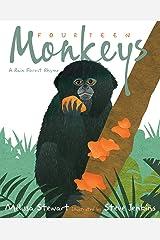 Fourteen Monkeys: A Rain Forest Rhyme Kindle Edition