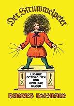 Der Struwwelpeter: Lustige Geschichten und Drollige Bilder (German Edition)