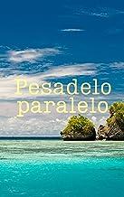 Pesadelo paralelo (Galician Edition)