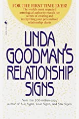 Linda Goodman's Relationship Signs: The World's Most Respected Astrological Authority Reveals Her Secrets of Creating and Interpreting Your Personalized Relationship Charts Mass Market Paperback