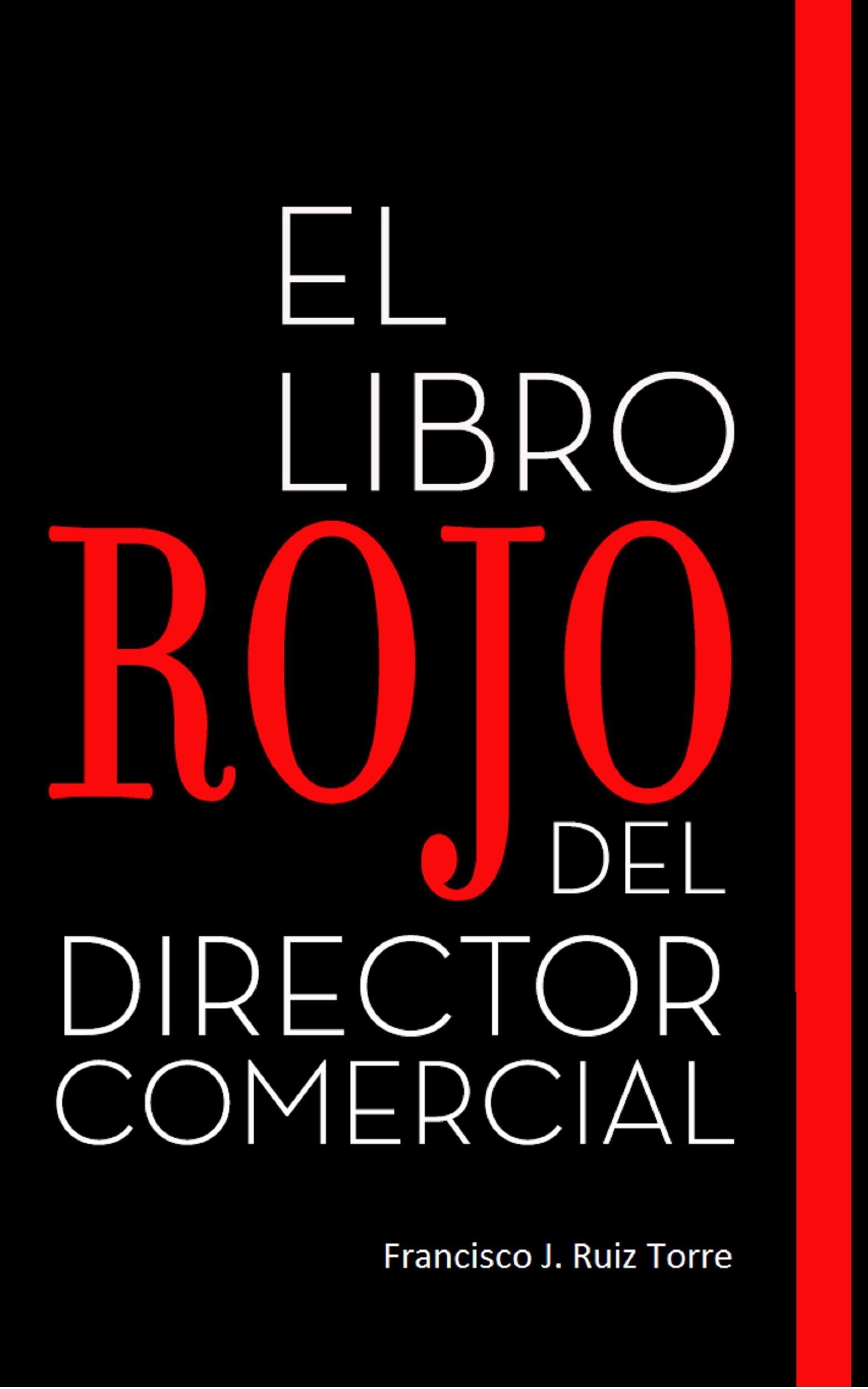 El Libro Rojo del Director Comercial (Ventas nº 1) (Spanish Edition)