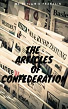 The Articles of Confederation (English Edition)