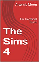 The Sims 4: The Unofficial Guide (Gamer's Guild Book 1863) (