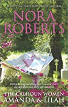 [(The Calhoun Women: Amanda & Lilah : A Man for AmandaFor the Love of Lilah)] [By (author) Nora Roberts] published on (February, 2015)