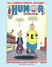 All Humor Comics: Volume 1: Gwandanaland Comics #2991 - The Hilarity Ensues with this Classic Golden Age Series - Issues #1-5