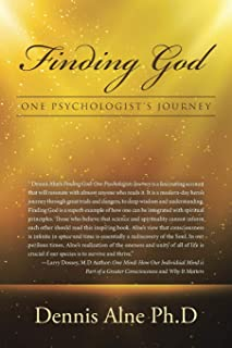 Finding God: One Psychologist's Journey