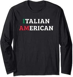 Italian American Born Heritage Pride Italy Flag USA Gift Long Sleeve T-Shirt