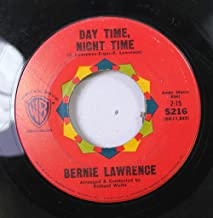 Day Time Night Time/Stay Out Of My Dreams (Bernie Lawrence VG+ 45 rpm)