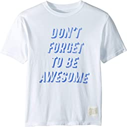 Don't Forget To Be Awesome Short Sleeve Vintage Cotton Tee (Big Kids)