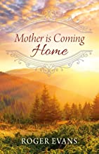 Mother is Coming Home