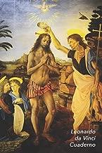 Leonardo da Vinci Cuaderno: Bautismo de Cristo | Perfecto Para Tomar Notas | Diario Elegante | Ideal para la Escuela, el Estudio, Recetas o Contraseñas (Spanish Edition)