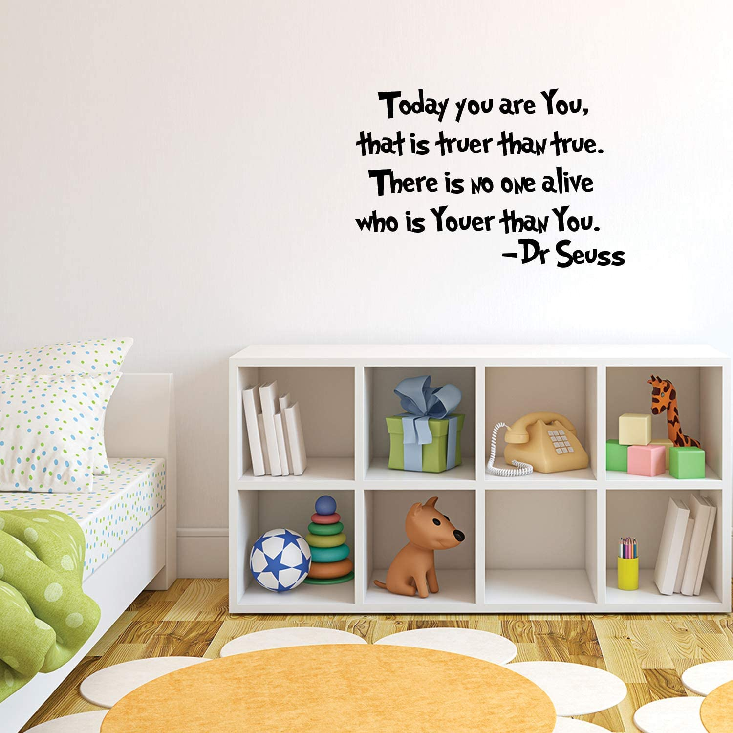 Imprinted Designs Today You Are You That Is Truer Than True Dr Seuss Vinyl Wall Decal Sticker Art Home Kitchen