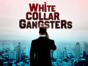 White Collar Gangsters